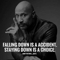 Falling Down Is A Accident. Staying Down Is A Choice life quotes quotes quote life life pictures life images Citations Rock, Citations Sages, Rock Quotes, Wise Quotes, Great Quotes, Motivational Quotes For Success, Positive Quotes, Inspirational Quotes, Positive Motivation