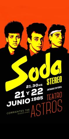 Soda Stereo, Vintage Movies, Vintage Posters, Retro Vintage, Rock Argentino, Rock Band Posters, Movie Poster Art, Graphic Design Posters, Concert Posters