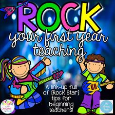 Rock Your First Year Teaching