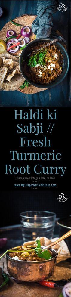 Haldi ki Sabji // Fresh Turmeric Root Curry | mygingergarlickitchen.com/ @anupama_dreams