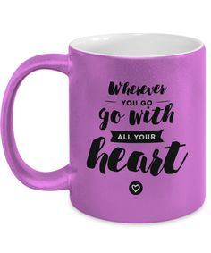 Never Look Back: Go with All Your Heart [Metallic Motivational Mug]