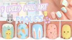 5 idées nail art pour Pâques ♡