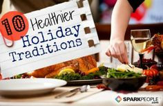 Try a New, Healthy Tradition this #Thanksgiving | via @SparkPeople