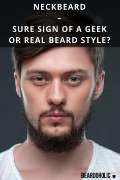 Neckbeard – Sure Sign Of A Geek Or Real Beard Style? From Beardoholic.com