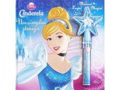 Cinderela - Um Simples Desejo - Col. Disney Princesas - DCL