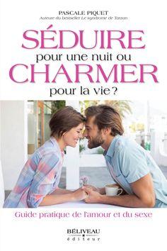 Pascale Piquet - séduire, charmer