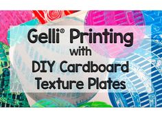 Gelli® Printing with DIY Cardboard Texture Plates!  Watch this video and see how easy it is to create texture plates for monoprinting using corrugated cardboard circles! The baking aisles in craft stores are stocked with a number of products that have potential use in printmaking — and it's a fun place to get ideas. What captured my attention were the cardboard cake circles! The sizes are just right for making texture plates for the round Gelli®  Plates!