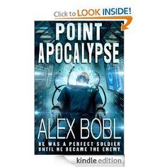 Amazon.com: Point Apocalypse eBook: Alex Bobl: Kindle Store