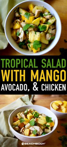 Our recipe for Tropical Salad with Mango, Avocado, and Chicken borrows ...