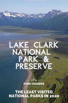 Lake Clark National Park & Preserve - one of the Top 10 Least Visited National Parks Alaska National Parks, National Park Passport, Glacier Bay National Park, Cascade National Park, Katmai National Park, Most Visited National Parks, North Cascades National Park, Kenai Fjords, Passport Stamps