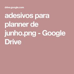 adesivos para planner de junho.png - Google Drive