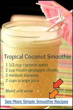 Tropical coconut smoothie recipe - healthy smoothie recipes with coconut water, . - Recipes to try - Breakfast Smoothie Easy Green Smoothie Recipes, Healthy Juice Recipes, Easy Smoothies, Coconut Recipes, Healthy Juices, Detox Recipes, Healthy Drinks, Detox Juices, Green Smoothies