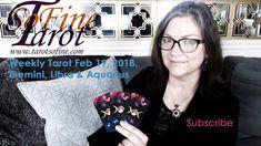 Weekly Tarot February 2018 (Gemini, Libra & Aquarius) - Tarot So Fine Leo And Sagittarius, Taurus, Libra Aquarius, Earth Signs, February 19, Card Reading, Cancer, Youtube, Tarot Astrology