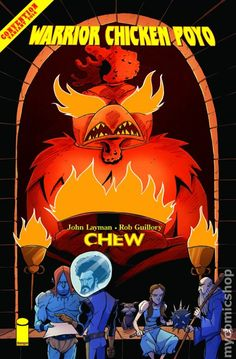 Chew Warrior Chicken Poyo (2014) 1SDCC Image Comics book covers Modern Age