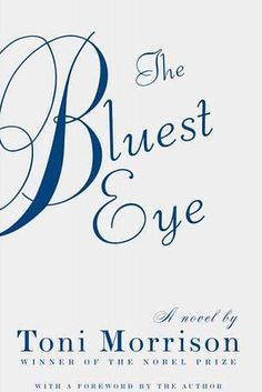 The Bluest Eye by Toni Morrison | 31 Books That Will Restore Your Faith In Humanity