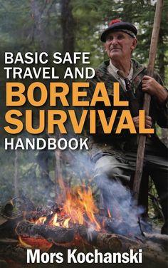 Basic Safe Travel and Boreal Handbook by Mors Kochanski