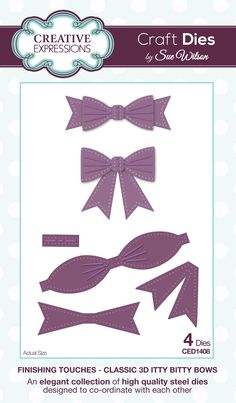 Classic 3D Itty Bitty Bows - Finishing Touches Collection - Craft Dies by Sue Wilson for Creative Expressions.