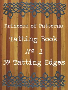 Tatting Book No 1 - 39 Tatted Edges