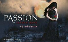 Passion by Lauren Kate wallpaper, Fallen novel Fallen Novel, Fallen Series, Passion Pit, Lauren Kate, Audio Books, Novels, Album, Wallpaper, Music