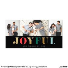 Modern joy multi photo Christmas / New Year winter holiday card An modern holiday photo card featuring elegant gold letters alternating with festive jewel tones and 3 photo apertures. Modern Christmas Cards, Christmas Photo Cards, Christmas Card Holders, Christmas Photos, Holiday Wishes, Holiday Cards, Multi Photo, Holiday Photos, White Elephant Gifts