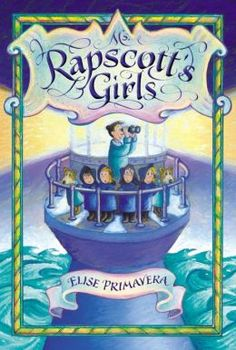 Ms. Rapscott's Girls by Elise Primavera | 9780803738225 | Hardcover | Barnes & Noble