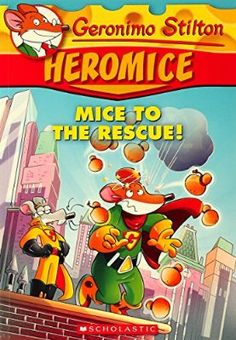 Geronimo Stilton Heromice: Mice of The Rescue - 1 Paperback - 20 Nov 2014