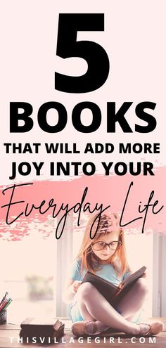 if you are looking for books to read during quarantine that will help you bring more joy into your everyday life, try these five books. #nonfictionbooks #personalgrwoth #lifechangingbooks #selflove #bookstoread