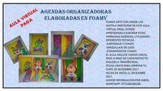 Aula virtual paga, agendas organizadoras elaboradas en foamy. Cover, Frame, Books, Cartonnage, Organizers, Classroom, Day Planners, Blue Prints, Picture Frame