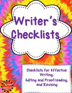 Here are 3 Writer's Checklists for you to use with your class.1. Checklist for Wonderful Writing 2. Check for Editing and Proofreading 3. Checklist for Revising