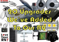 Here are 20 upgrades we have made to our RV. Hopefully you might take away a few ideas for your own RV. We love to boondock (dry camp without hookups)...