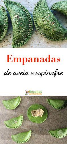 Como fazer empanadas com aveia e espinafre, deliciosas e saudáveis! Empanadas, Healthy Cooking, Healthy Eating, Cooking Recipes, Go Veggie, Post Workout Snacks, Vegetarian Recipes, Healthy Recipes, Greens Recipe