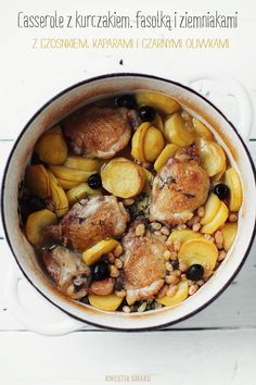 Chicken, potato and white beans casserole. With capers, black olives and garlic.