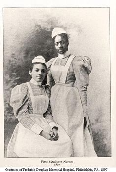 Graduates of Frederick Douglass Memorial Hospital, Philadelphia, PA 1897. Image courtesy of the Barbara Bates Center for the Study of the History of Nursing.