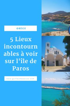 Découvre la très belle île de Paros et Antiparos dans les Cyclades en Grèce. Au menu : Parikia, Naoussa, Lefkès, Pisso Livadi, Agios Giorgios. #paros #antiparos #cyclades #grece #mer #blogvoyage #voyage