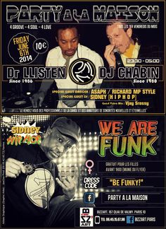 """Création by JeeOne Prod. (Flyer """"front & back"""", Party A La Maison """"We Are Funk"""") pour Shaker Llisten (Dr. Llisten)"""