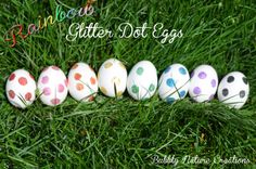Rainbow Glitter Dot Eggs