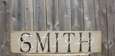 Smith last name overlay w/date of marriage sign made by The Primitive Shed, St. Catharines