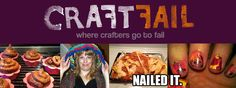 Good to know I'm not the only one that sometimes fails at Pintrest :) | Craft Fail: Where Crafters Go to Fail
