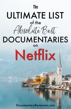 The 18 Best Documentaries on Netflix to Watch Right Now - The Documentary Reviewers