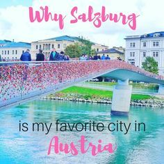 Why Salzburg is my favorite city in Austria. I loved it here and especially loved doing the DIY Sound of Music Tour! A must.