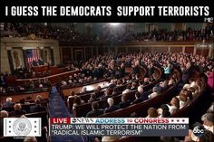 Or the terrorists support the Democrats...?