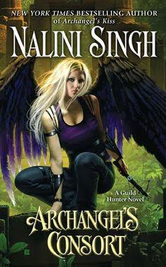 Guild Hunter Novel. http://nalinisingh.blogspot.com/2010/08/cover-love-archangels-consort.html