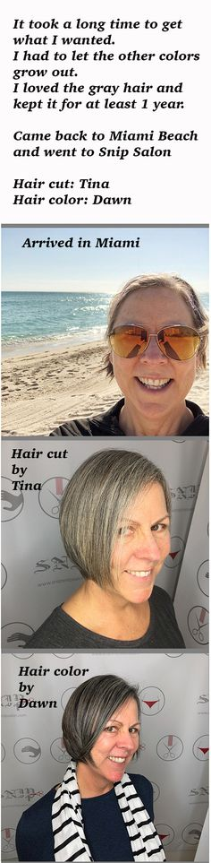 I studied a bunch of hair cuts and color for women over 50.  I loved what Tina and Dawn did for my hair.  The cut is really easy to take care of and the color added a fabulous dimension. Great job!  Snip Salon in Miami Beach.