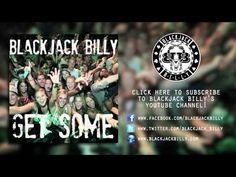 "Blackjack Billy ""Get Some"" Official Song Video"