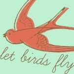 Let Birds Fly