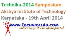 Technika-2014, Symposium, Akshya Institute of Technology, Karnataka 19th April 2014
