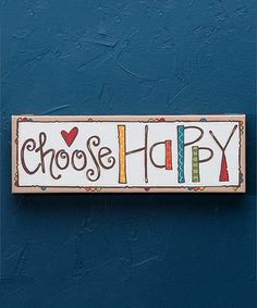 Another great find on #zulily! 'Choose Happy' Canvas #zulilyfinds