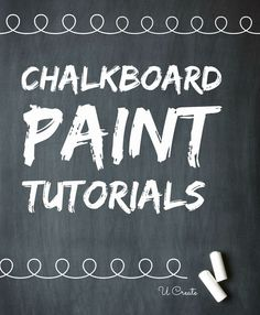 Chalkboard Paint Tutorials