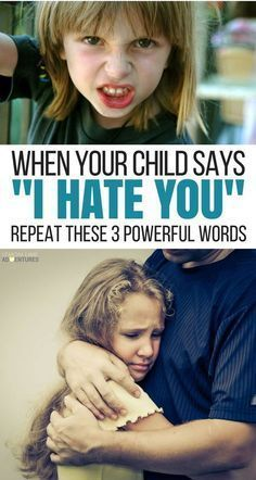 "3 Powerful Words to Use When Your Child Says ""I Hate You"" via @lemonlimeadv"