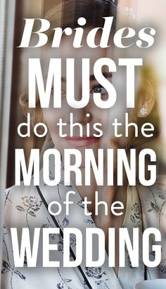 12 Things You MUST Do The Morning Of Your Wedding! Finalize your wedding day to-do list at SHEfinds weddings.